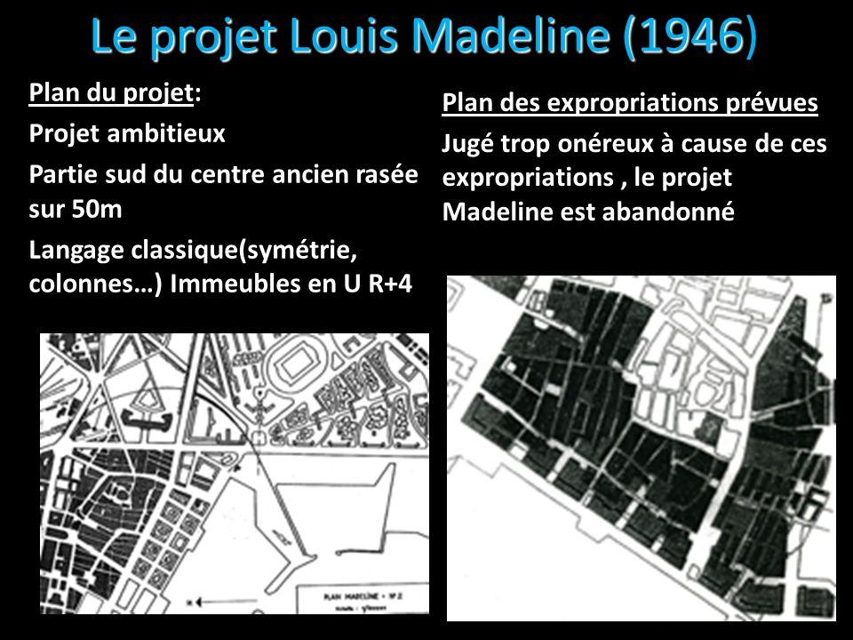 Le projet Louis Madeline (1946)