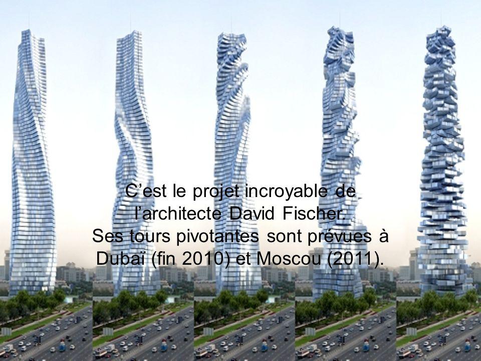 C'est le projet incroyable de l'architecte David Fischer
