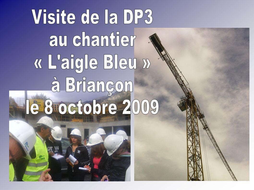 Visite de la DP3 au chantier « L aigle Bleu » à Briançon le 8 octobre 2009