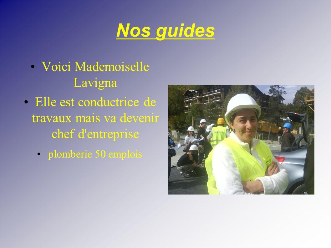 Nos guides Voici Mademoiselle Lavigna
