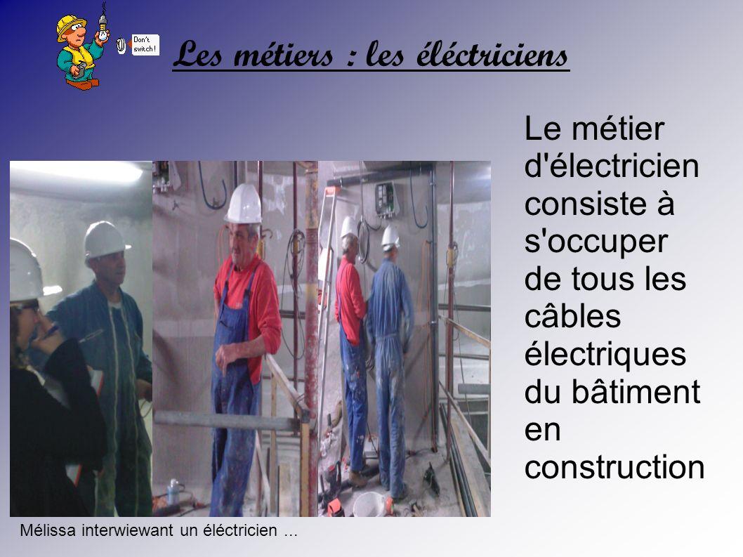 Les métiers : les éléctriciens