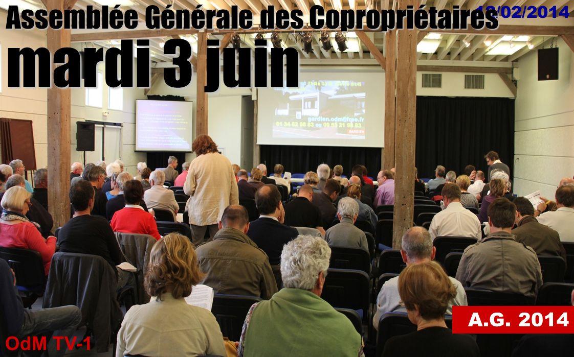 mardi 3 juin Assemblée Générale des Copropriétaires A.G. 2014