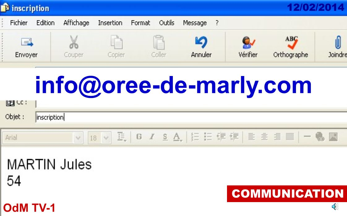 info@oree-de-marly.com COMMUNICATION
