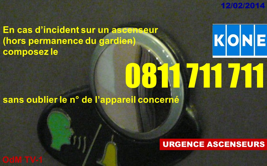 0811 711 711 En cas d'incident sur un ascenseur