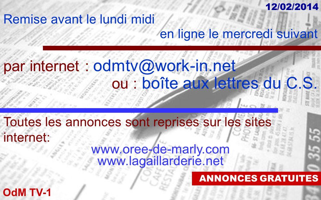 par internet : odmtv@work-in.net ou : boîte aux lettres du C.S.