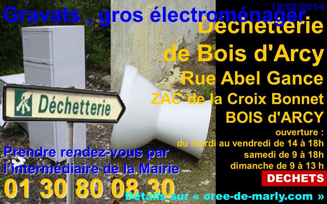 01 30 80 08 30 Déchetterie de Bois d Arcy