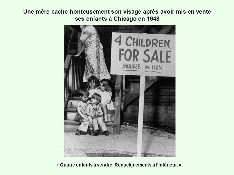 « Quatre enfants à vendre. Renseignements à l'intérieur. »