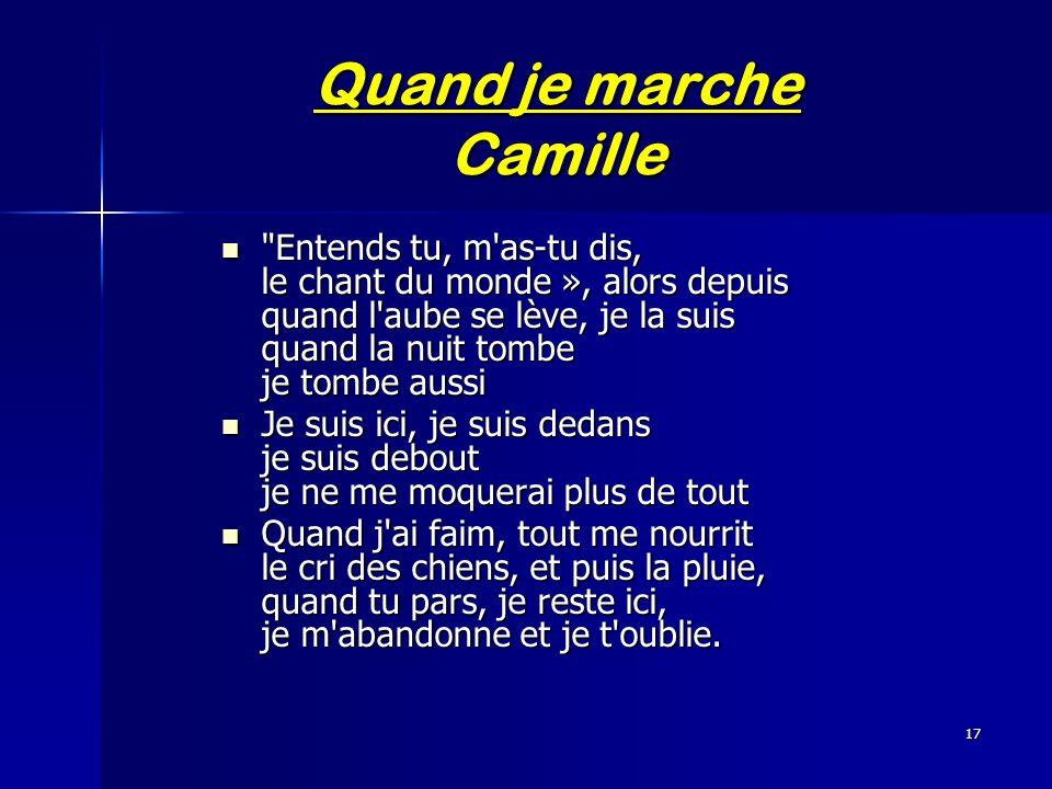 Quand je marche Camille