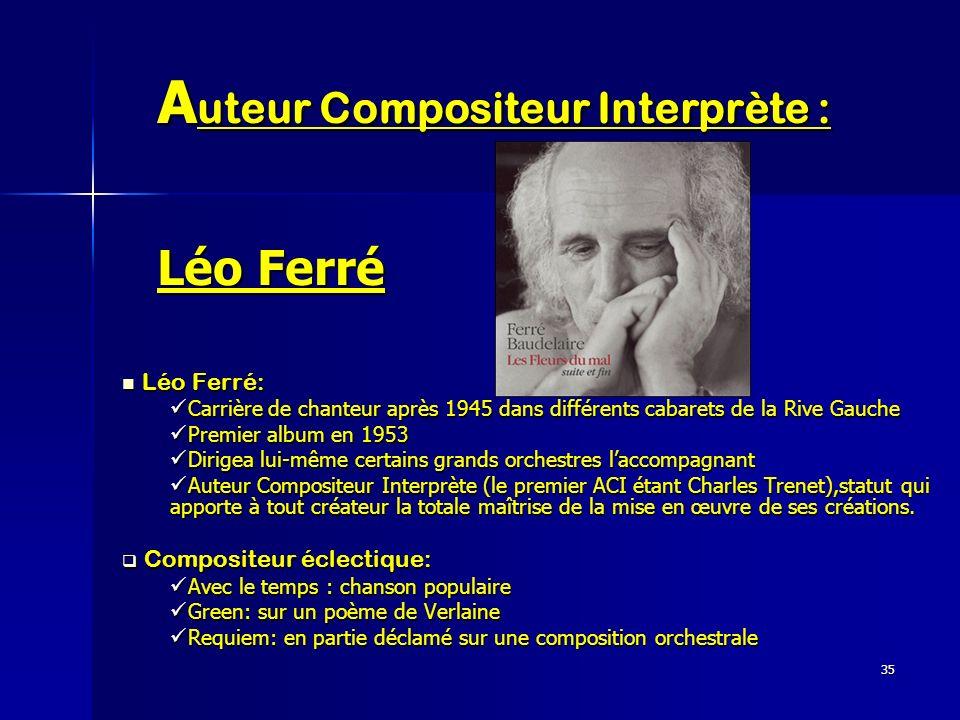 Auteur Compositeur Interprète : Léo Ferré