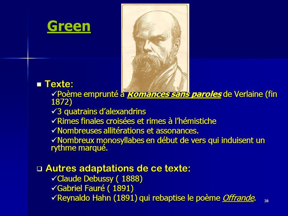 Green Texte: Autres adaptations de ce texte:
