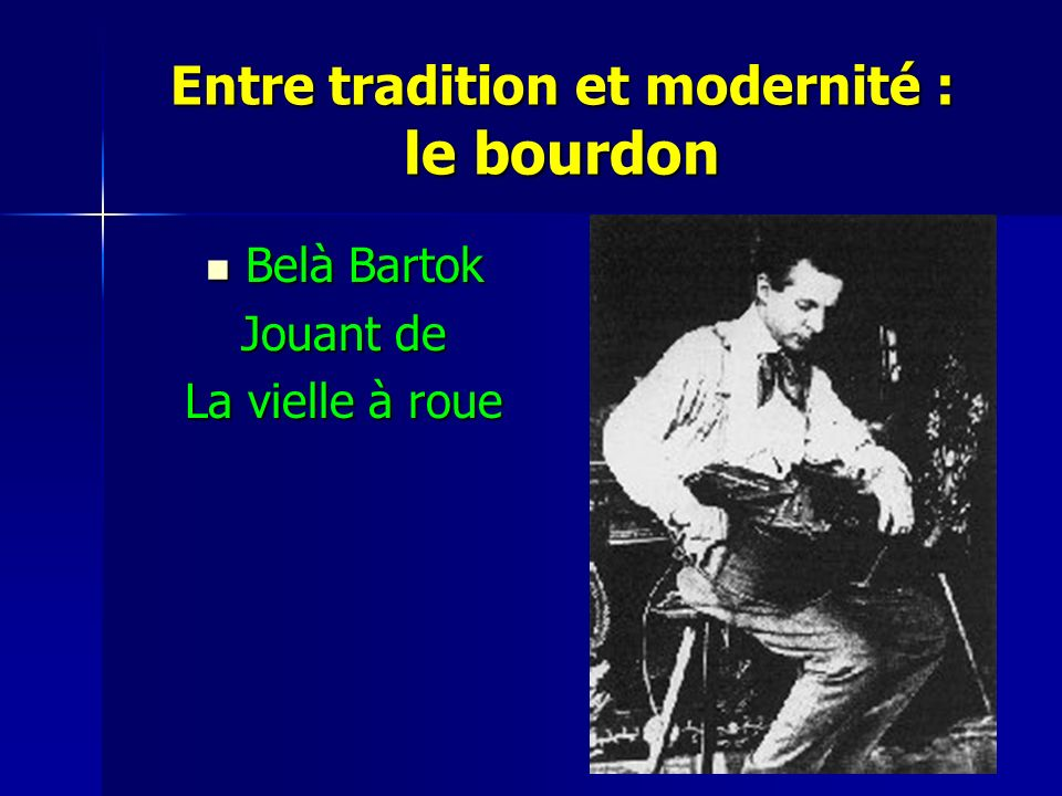 Entre tradition et modernité : le bourdon