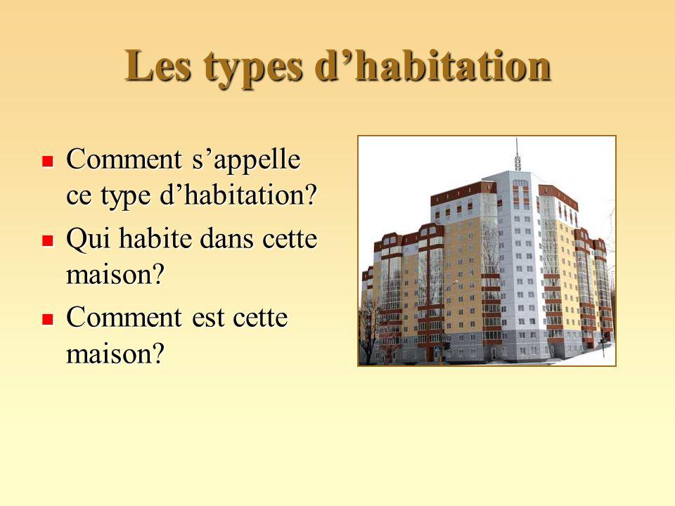 Les types d'habitation