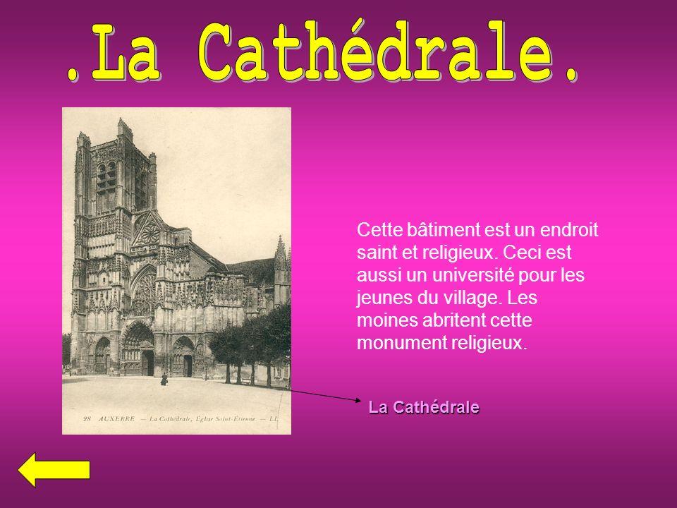 .La Cathédrale.