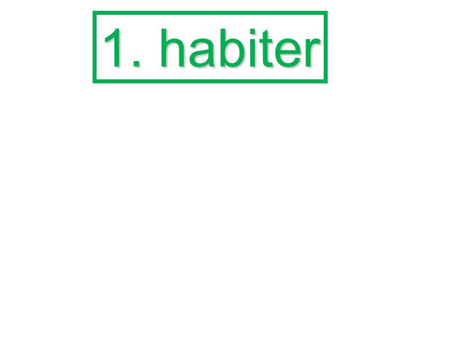 1. habiter