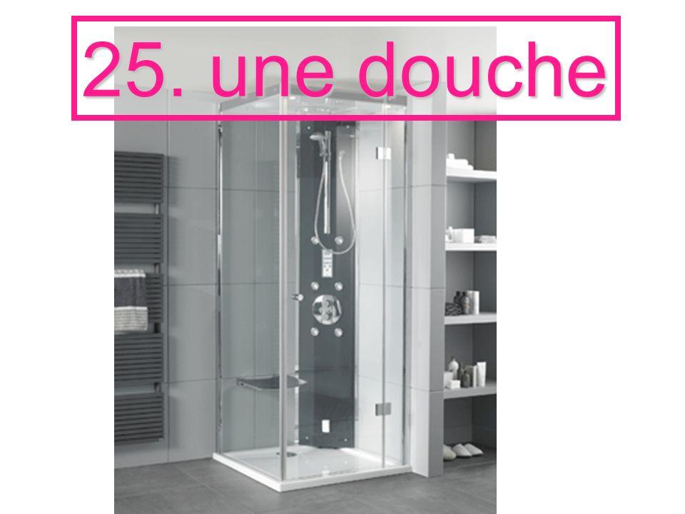25. une douche