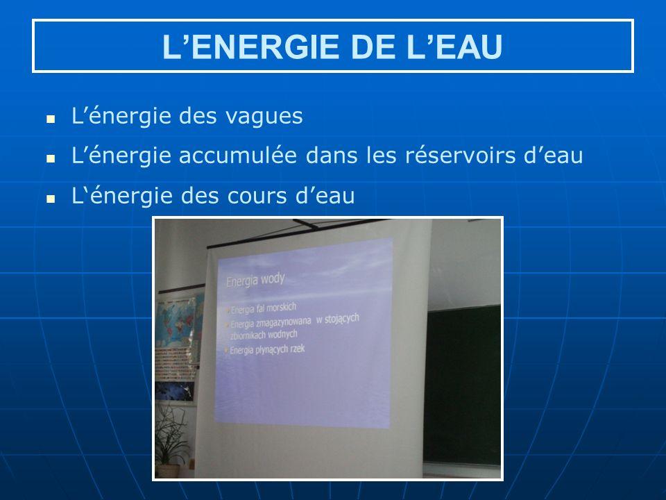L'ENERGIE DE L'EAU L'énergie des vagues