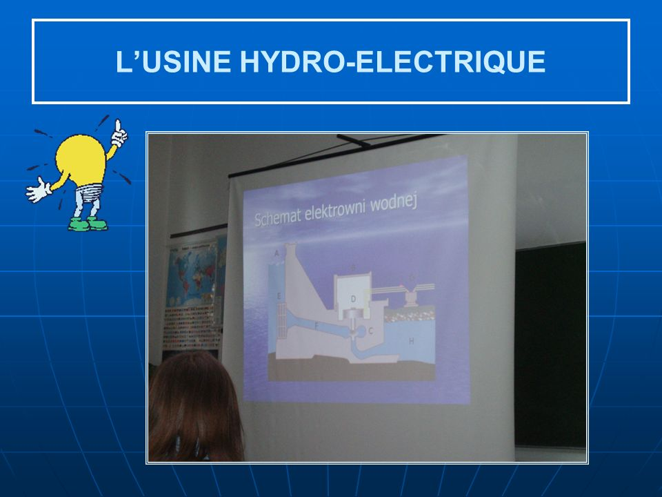 L'USINE HYDRO-ELECTRIQUE