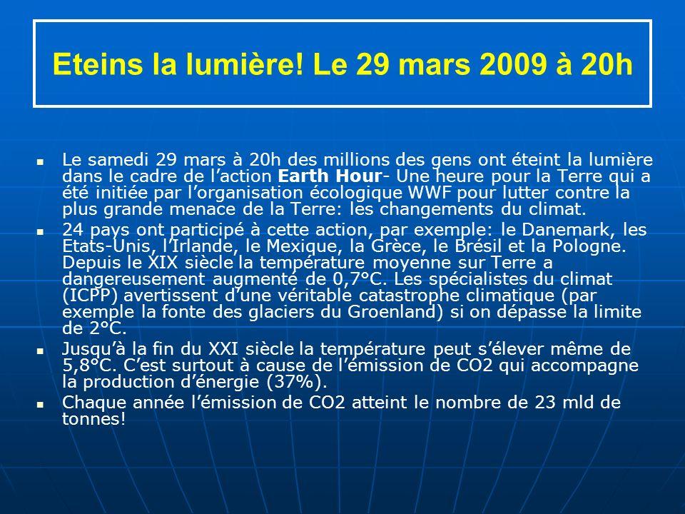 Eteins la lumière! Le 29 mars 2009 à 20h