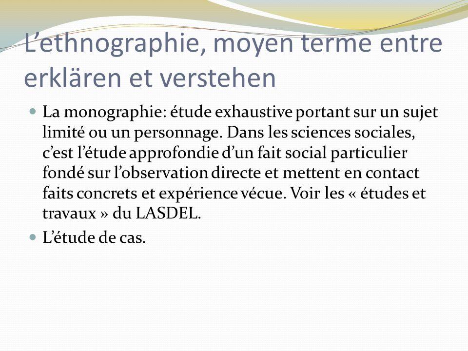 L'ethnographie, moyen terme entre erklären et verstehen