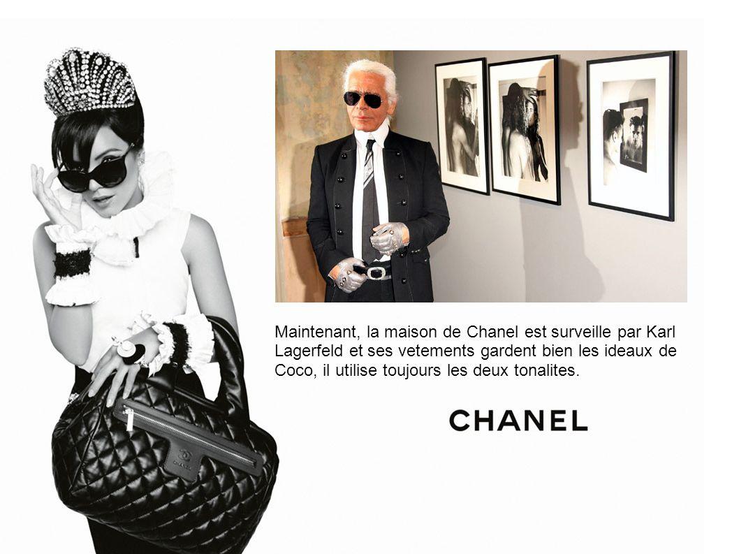 Maintenant, la maison de Chanel est surveille par Karl Lagerfeld et ses vetements gardent bien les ideaux de Coco, il utilise toujours les deux tonalites.