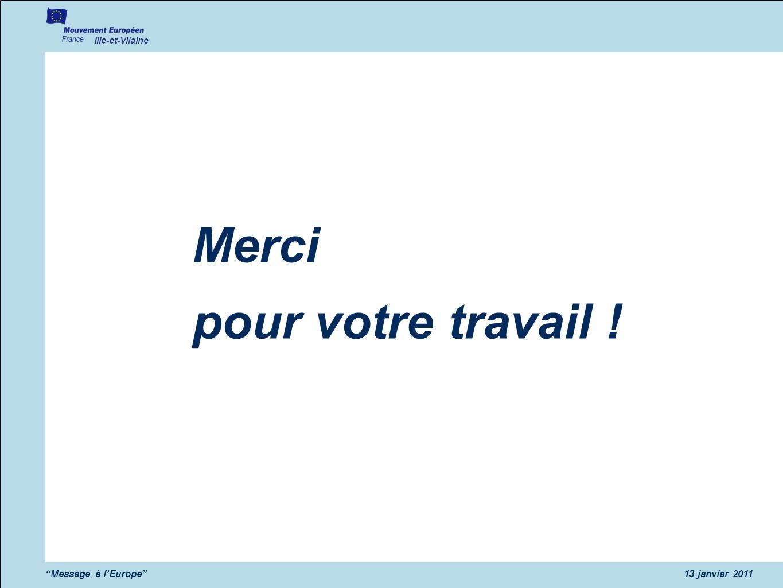Merci pour votre travail ! Message à l'Europe 13 janvier 2011