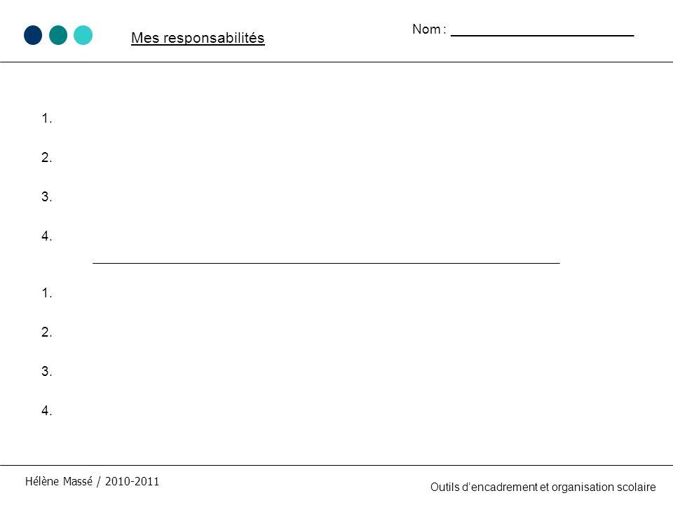 Mes responsabilités Nom : _________________________
