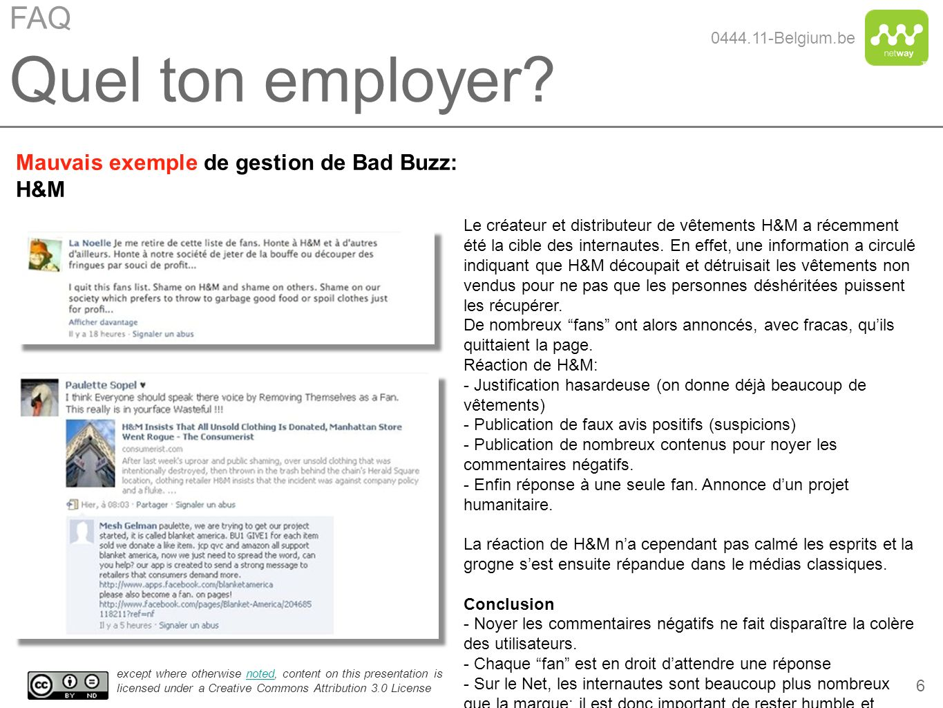 Quel ton employer FAQ Mauvais exemple de gestion de Bad Buzz: H&M