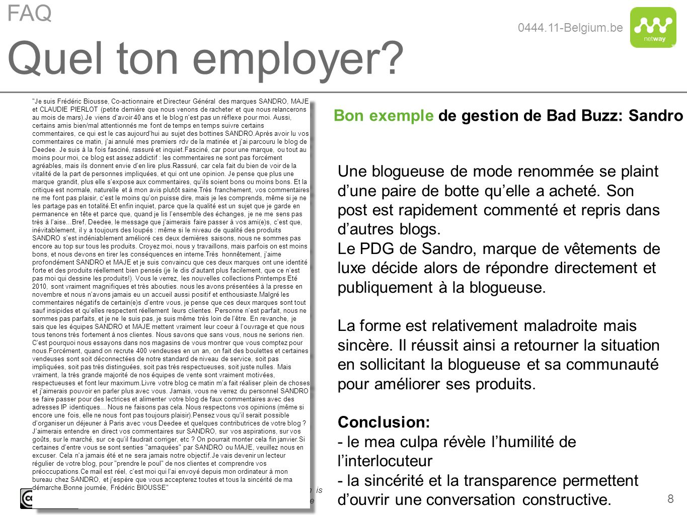 Quel ton employer FAQ Bon exemple de gestion de Bad Buzz: Sandro