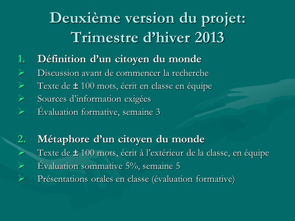 Deuxième version du projet: Trimestre d'hiver 2013