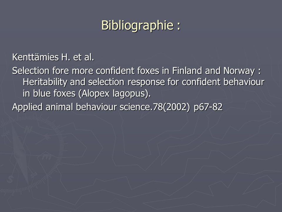 Bibliographie : Kenttämies H. et al.
