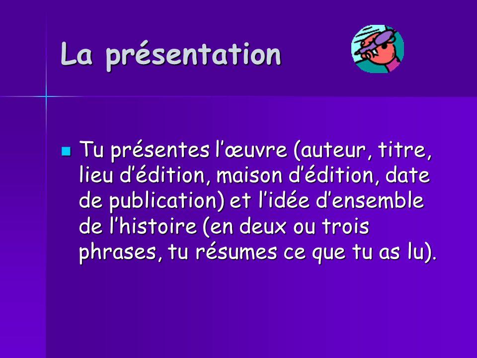 La présentation