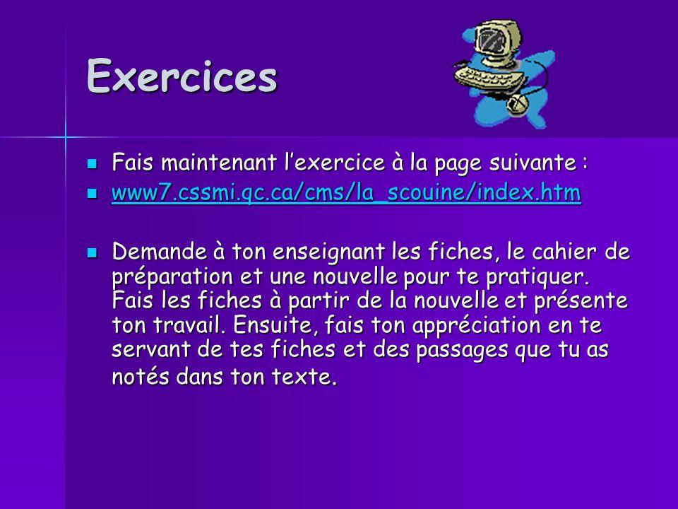Exercices Fais maintenant l'exercice à la page suivante :