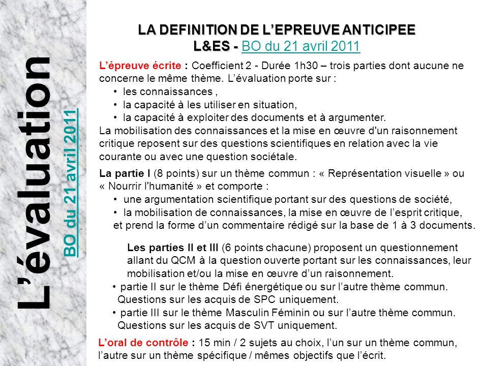 LA DEFINITION DE L'EPREUVE ANTICIPEE L&ES - BO du 21 avril 2011
