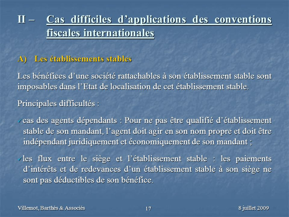 II –. Cas difficiles d'applications des conventions