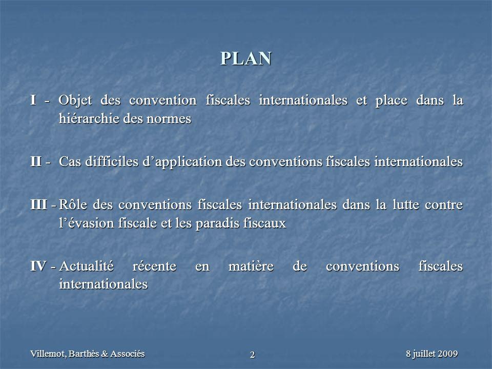PLAN I - Objet des convention fiscales internationales et place dans la hiérarchie des normes.