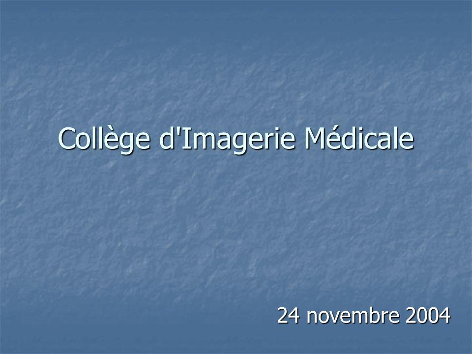 Collège d Imagerie Médicale