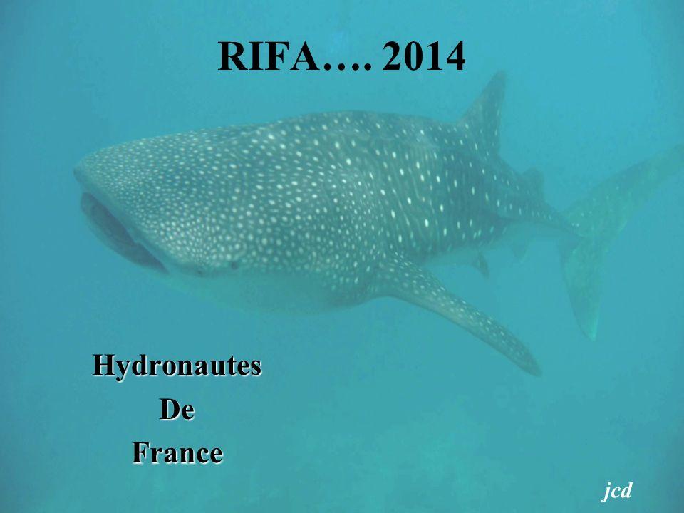 RIFA…. 2014 Hydronautes De France jcd