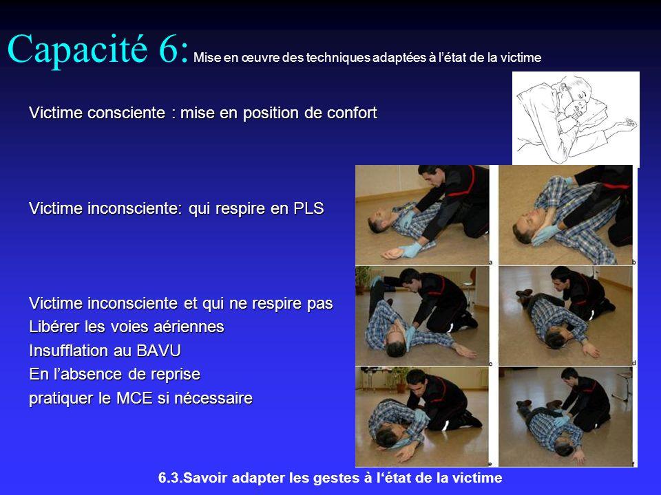 6.3.Savoir adapter les gestes à l'état de la victime