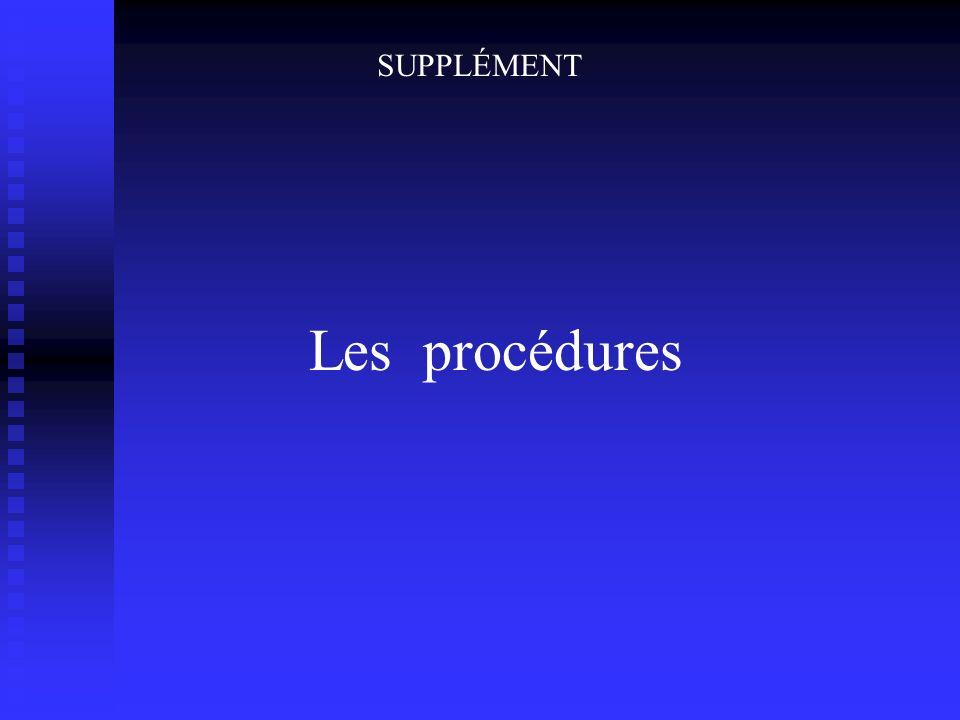 SUPPLÉMENT Les procédures