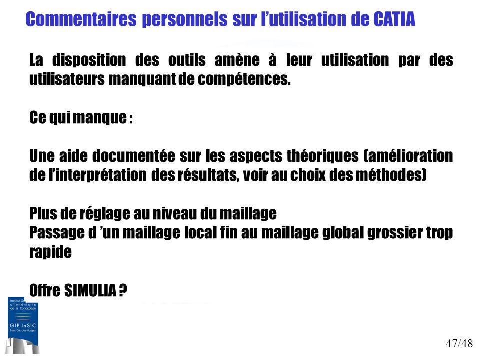 Commentaires personnels sur l'utilisation de CATIA