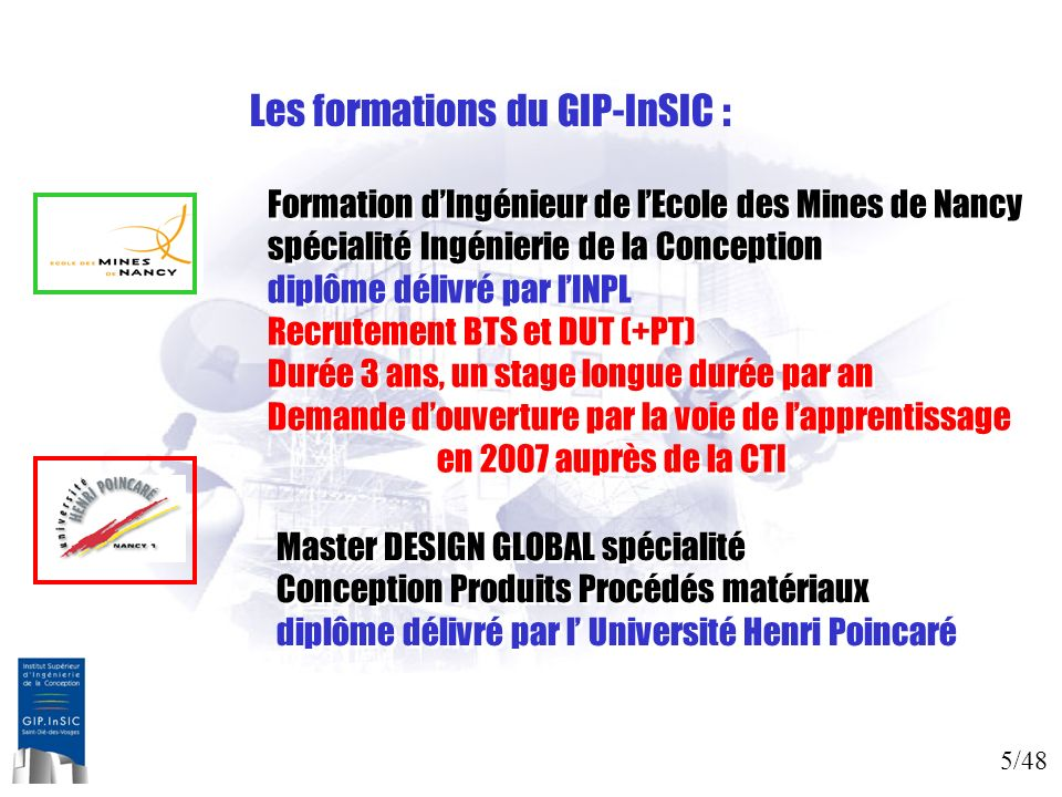 Les formations du GIP-InSIC :