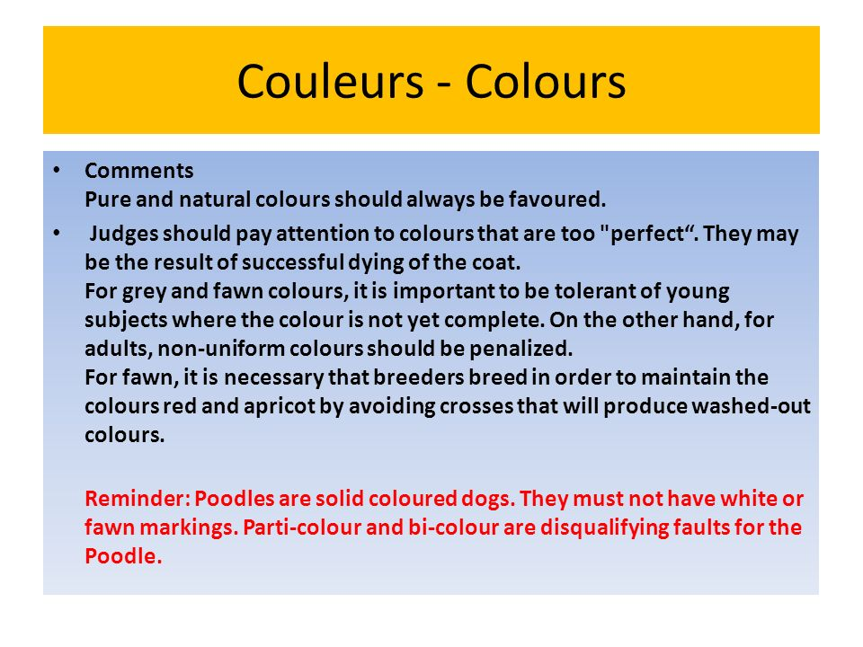 Couleurs - Colours Comments Pure and natural colours should always be favoured.