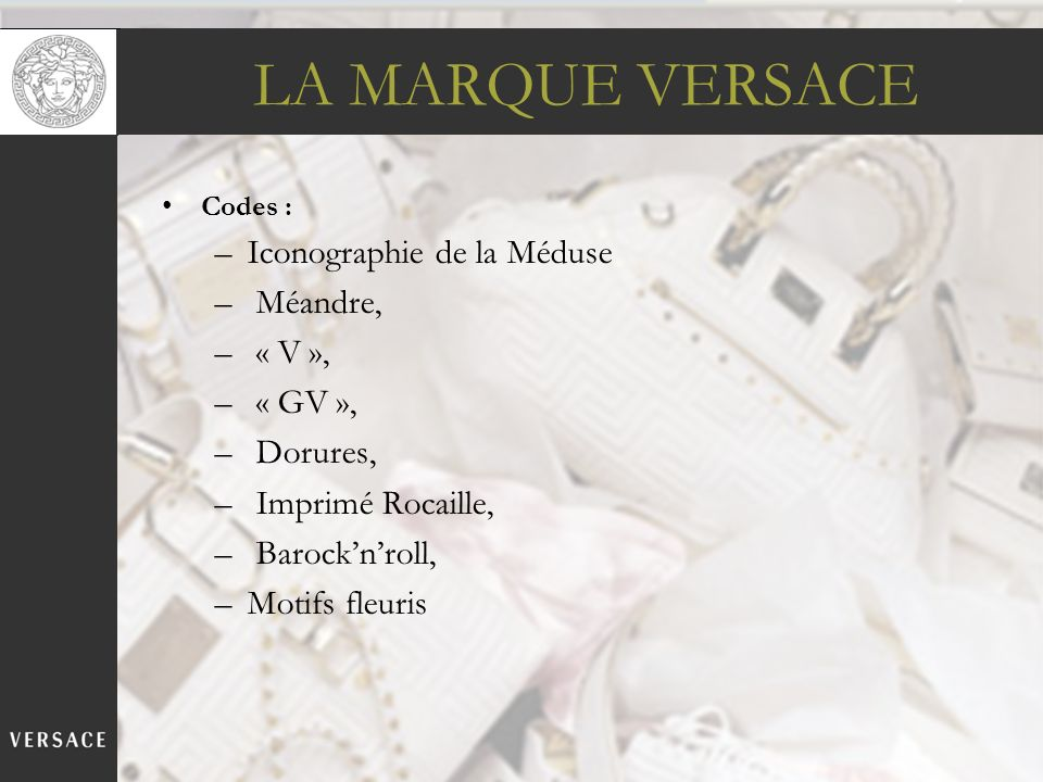 LA MARQUE VERSACE Iconographie de la Méduse Méandre, « V », « GV »,