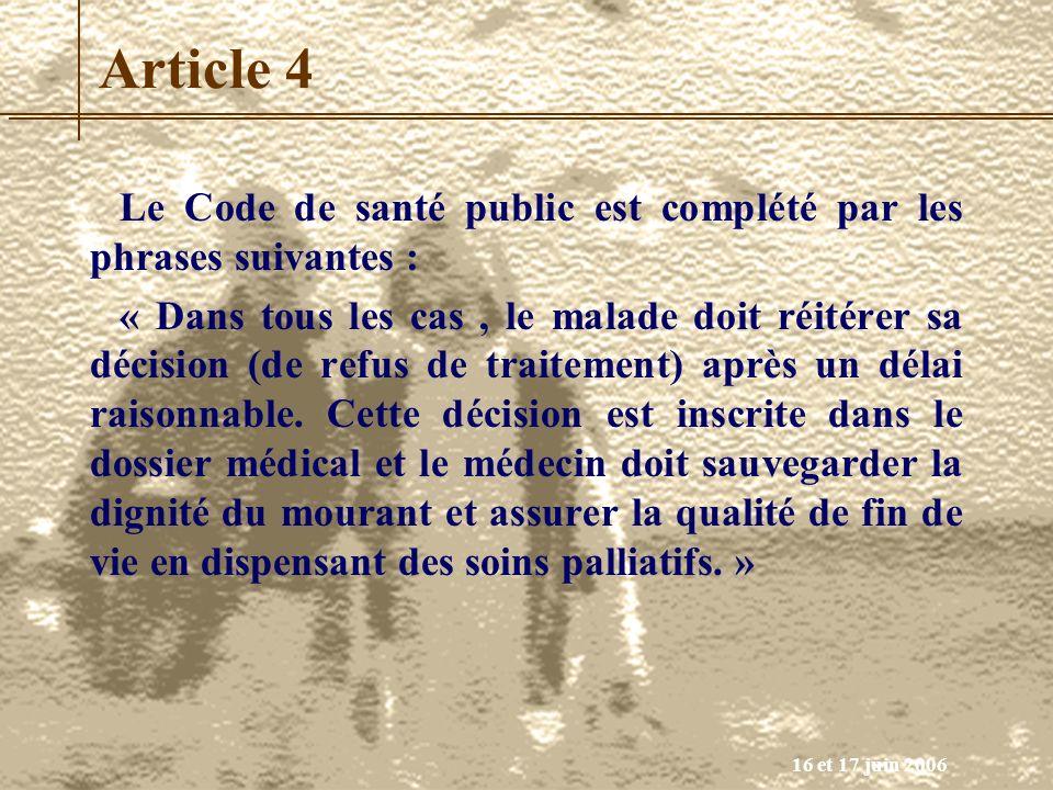 Article 4 Le Code de santé public est complété par les phrases suivantes :
