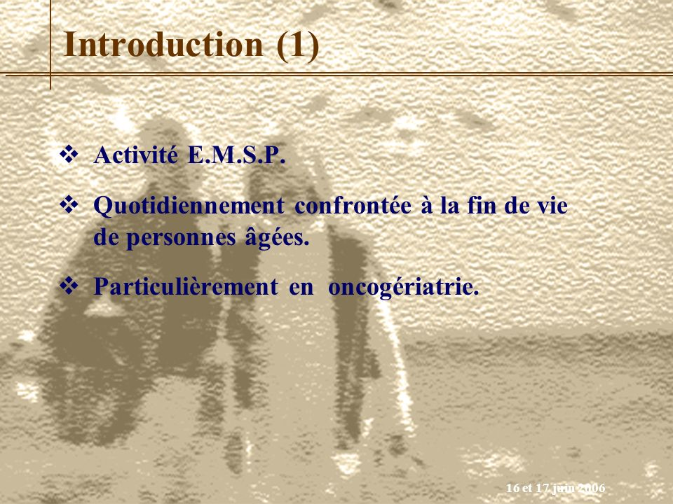Introduction (1) Activité E.M.S.P.