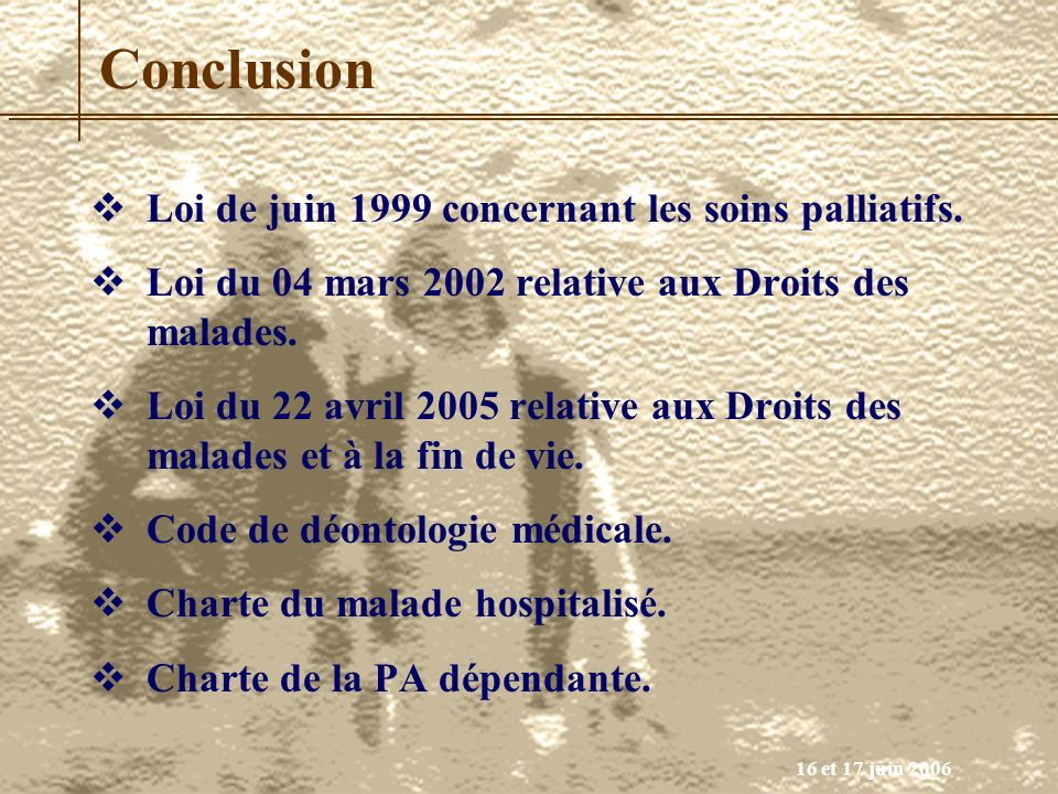 Conclusion Loi de juin 1999 concernant les soins palliatifs.