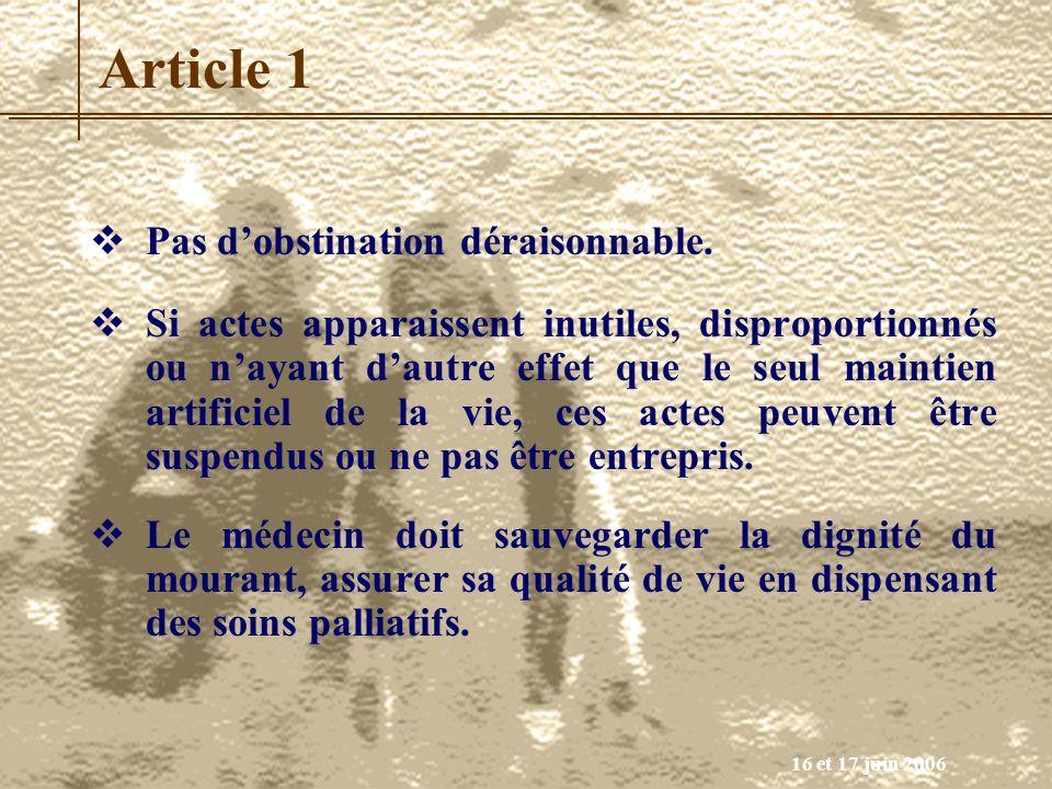 Article 1 Pas d'obstination déraisonnable.