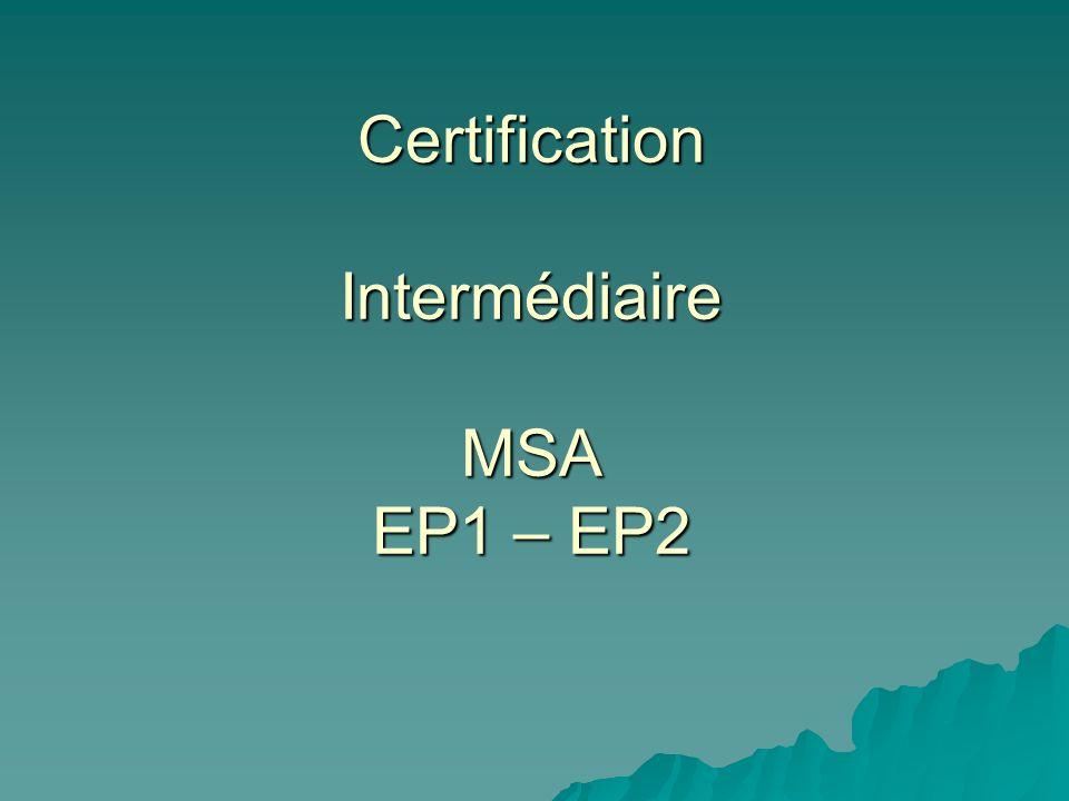 Certification Intermédiaire MSA EP1 – EP2