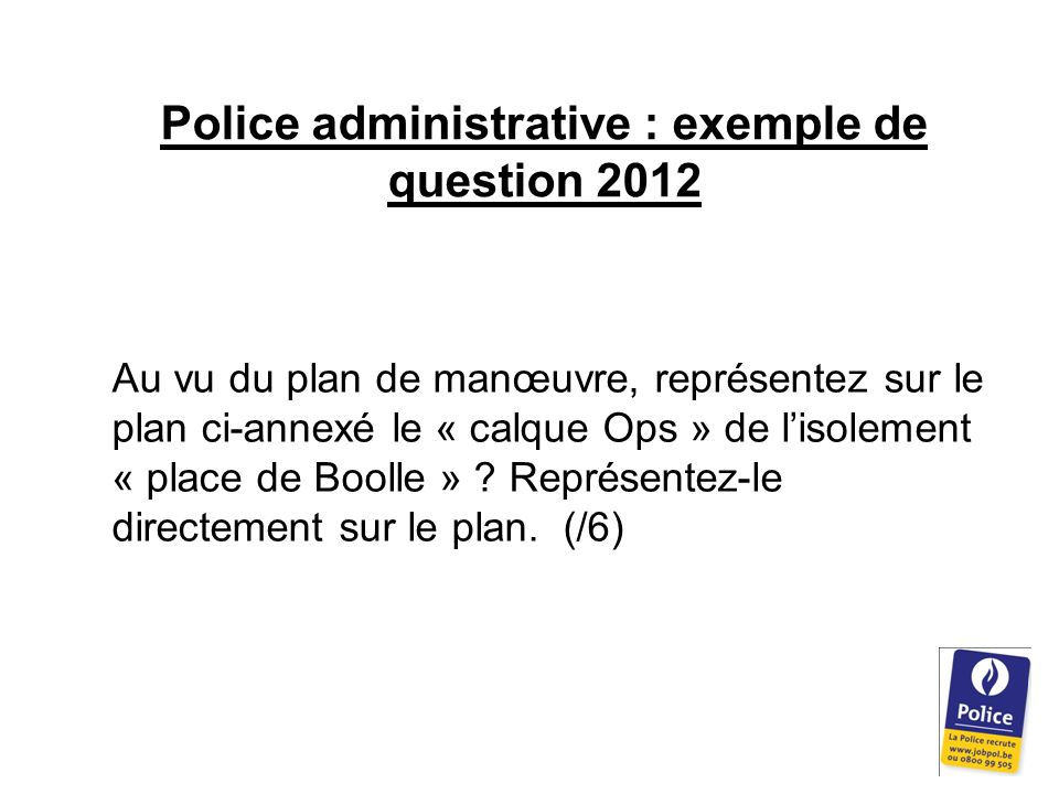 Police administrative : exemple de question 2012