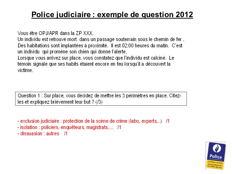 Police judiciaire : exemple de question 2012
